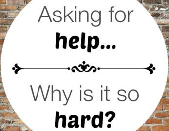why so hard to ask for help