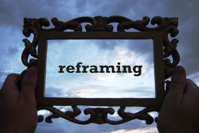reframing your life
